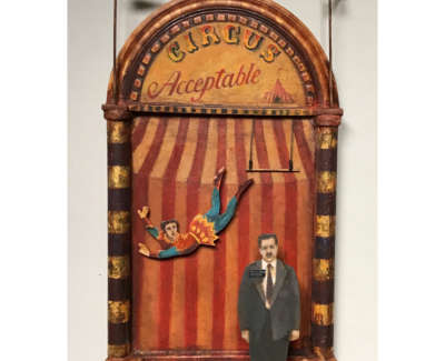 The Acceptable Circus  Oil On Board 51 X 25 5 X 10 Cm £1500 00