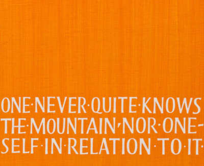 One Never Quite Knows The Mountain